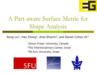 A Part-aware Surface Metric for Shape Analysis