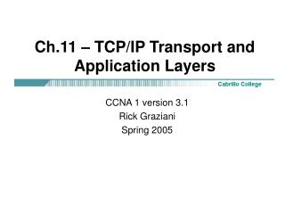 Ch.11 – TCP/IP Transport and Application Layers