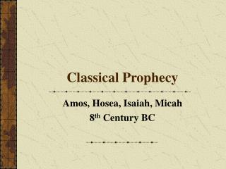 Classical Prophecy