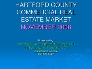 HARTFORD COUNTY COMMERCIAL REAL ESTATE MARKET NOVEMBER 2008