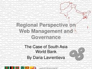 Regional Perspective on Web Management and Governance