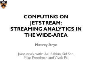 Computing on Jetstream: Streaming Analytics In the Wide-Area
