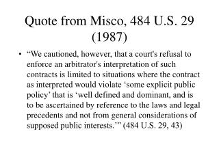 Quote from Misco, 484 U.S. 29 (1987)