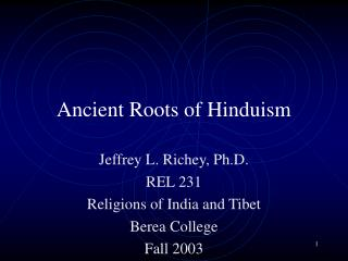 Ancient Roots of Hinduism