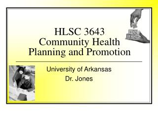 HLSC 3643  Community Health Planning and Promotion