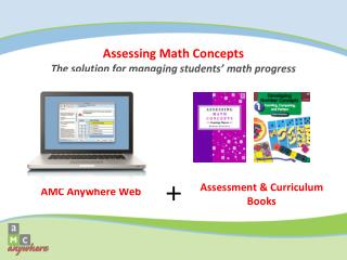 Assessing Math Concepts The solution for managing students' math progress