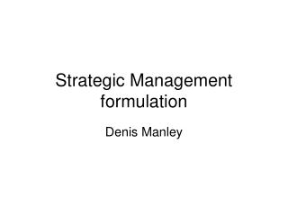 Strategic Management formulation