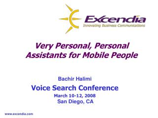 Very Personal, Personal Assistants for Mobile People