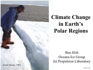 Climate Change  in Earth's  Polar Regions