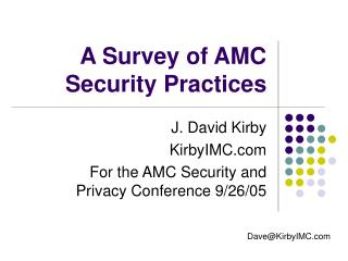 A Survey of AMC Security Practices