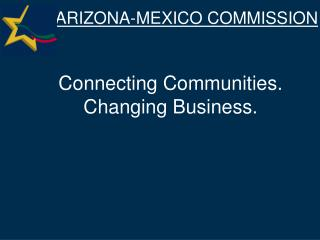 Connecting Communities.  Changing Business.