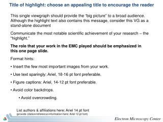 Title of highlight: choose an appealing title to encourage the reader