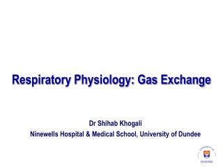 Respiratory Physiology: Gas Exchange