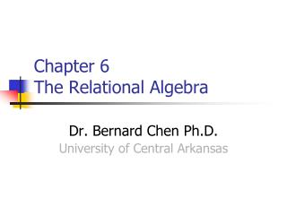 Chapter 6   The Relational Algebra