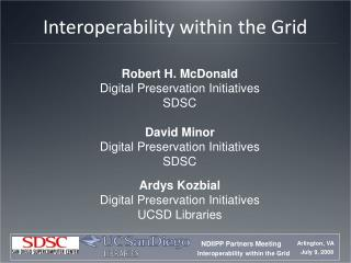 Interoperability within the Grid