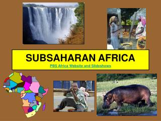 SUBSAHARAN AFRICA PBS Africa Website and Slideshows