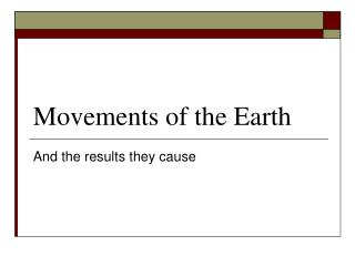 Movements of the Earth