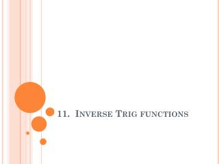11.  Inverse Trig functions