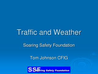 Traffic and Weather