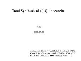 Total Synthesis of ( - )-Quinocarcin