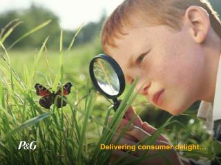 Delivering consumer delight…