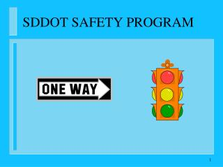 SDDOT SAFETY PROGRAM