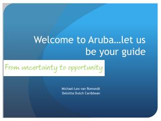 Welcome to Aruba…let us be your guide