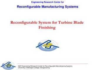 Reconfigurable System for Turbine Blade Finishing
