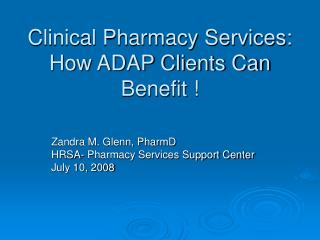 Clinical Pharmacy Services: How ADAP Clients Can Benefit !
