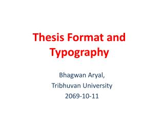Thesis Format and Typography