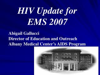HIV Update for 		EMS 2007
