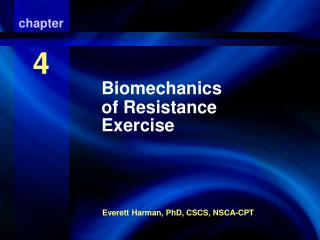 Biomechanics of Resistance Exercise