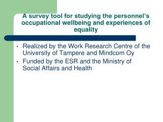 A survey tool for studying the personnel's occupational wellbeing and experiences of equality
