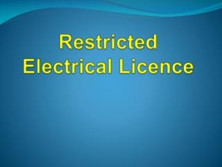 Restricted Electrical Licence