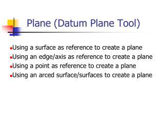 Plane (Datum Plane Tool)