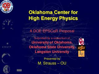 Oklahoma Center for  High Energy Physics