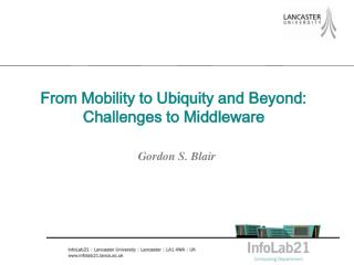 From Mobility to Ubiquity and Beyond: Challenges to Middleware