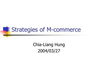 Strategies of M-commerce