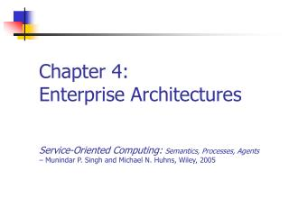 Chapter 4: Enterprise Architectures