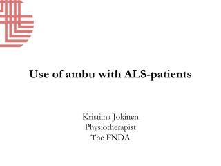 Use of ambu with ALS-patients