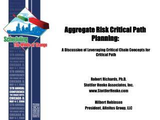 Aggregate Risk Critical Path Planning: