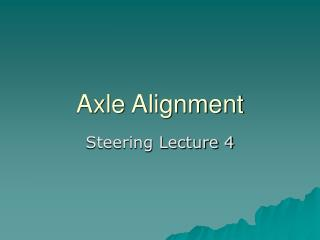 Axle Alignment