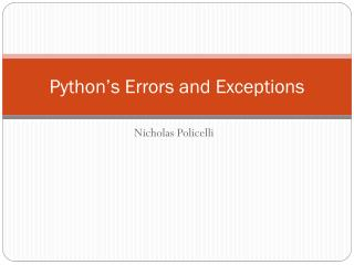 Python's Errors and Exceptions