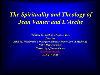 The Spirituality and Theology of Jean Vanier and L ' Arche