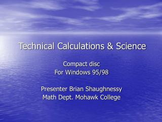 Technical Calculations & Science