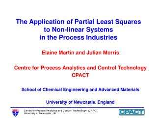 The Application of Partial Least Squares to Non-linear Systems  in the Process Industries