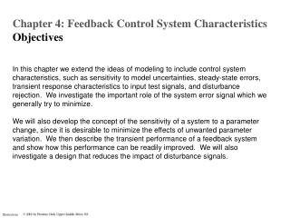 Chapter 4: Feedback Control System Characteristics O bjectives