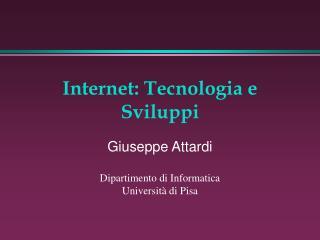 Internet: Tecnologia e Sviluppi