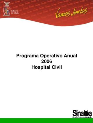 Programa Operativo Anual 2006 Hospital Civil