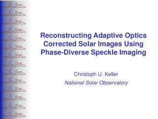 Reconstructing Adaptive Optics Corrected Solar Images Using Phase-Diverse Speckle Imaging